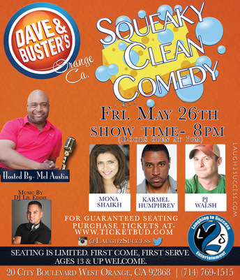 Squeaky Clean Comedy - Dave & Buster's, Orange, CA